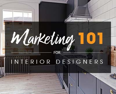 Marketing 101 for Interior Designers