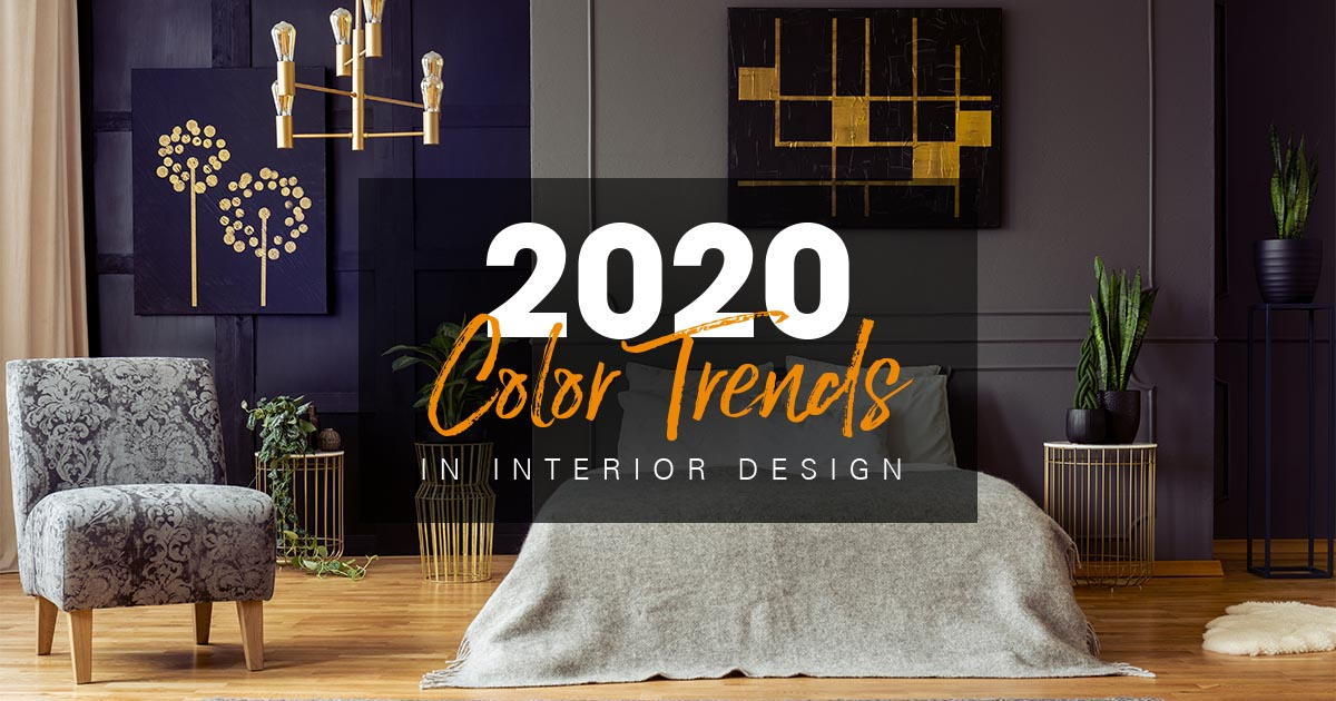 2020 Product Trends.2020 Color Trends In Interior Design 2020 Spaces
